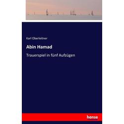 Abin Hamad als Buch von Karl Oberleitner