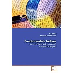 Fundamentale Indizes. Hermann Locarek-Junge  Max Mihm  - Buch