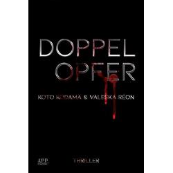 Doppelopfer: Buch von Valeska Reon/ Kodama/ Koto Kodama