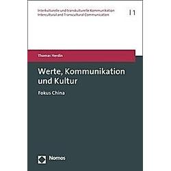Werte  Kommunikation und Kultur. Thomas Herdin  - Buch