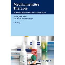 Medikamentöse Therapie: eBook von Franz-Josef Kretz/ Sebastian Reichenberger