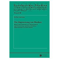 Die Abgrenzung von Marken. Julia Lorenz  - Buch