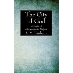 The City of God als Buch von A. M. Fairbairn