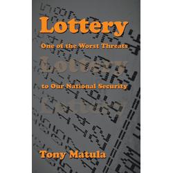 Lottery als Buch von Tony Matula