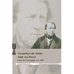 Verzeichnis der Werke Franz von Poccis 1821-2006 - Buch