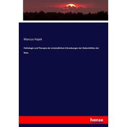 Pathologie und Therapie der entzündlichen Erkrankungen der Nebenhöhlen der Nase als Buch von Marcus Hajek