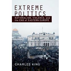 Extreme Politics: eBook von Charles King
