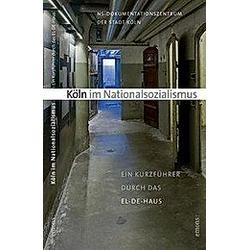 Köln im Nationalsozialismus - Buch
