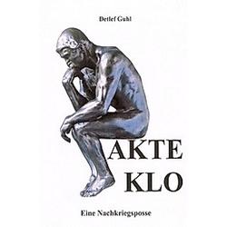 AKTE KLO. Detlef Guhl  - Buch