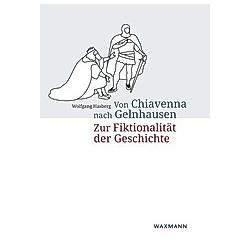 Von Chiavenna nach Gelnhausen. Wolfgang Hasberg  - Buch