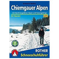 Chiemgauer Alpen. Evamaria Wecker  - Buch