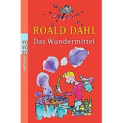 Das Wundermittel. Roald Dahl  - Buch