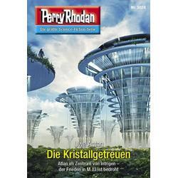 Perry Rhodan 3028: Die Kristallgetreuen: eBook von Uwe Anton