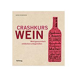 Crashkurs Wein. Gerd Rindchen  - Buch