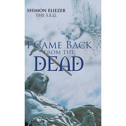 I Came Back from the Dead als Buch von Shimon Eliezer The S. E. G.