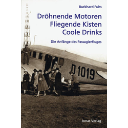 Dröhnende Motoren - Fliegende Kisten - Coole Drinks als Buch von Burkhard Fuhs