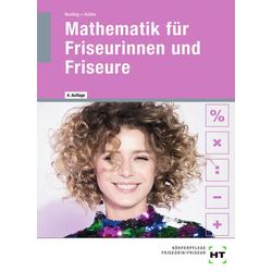 Mathematik für Friseurinnen und Friseure: Buch von Helmut Nuding/ Josef Haller