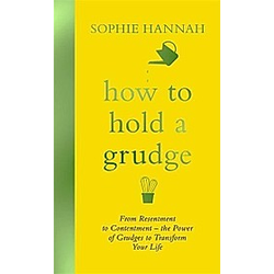 Hannah, S: How to Hold a Grudge