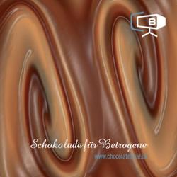 Der Schokoladenratgeber 03: Schokolade für Betrogene