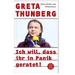 Ich will  dass ihr in Panik geratet!. Greta Thunberg  - Buch