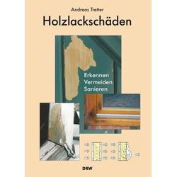 Holzlackschäden: Buch von Andreas Tretter