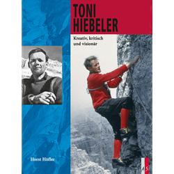 Toni Hiebeler als Buch von Toni Hiebeler