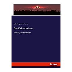 Des Kaiser Julians. Julian Emperor of Rome  - Buch