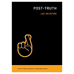Post-Truth. Lee McIntyre  - Buch