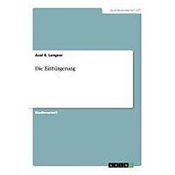 Die Einbürgerung. Axel R. Langner  - Buch