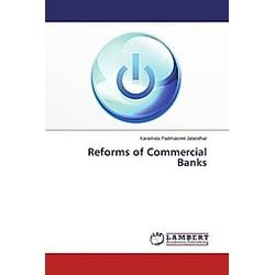 Reforms of Commercial Banks. Karamala Padmasree Jalandhar  - Buch