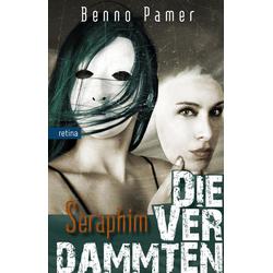 Die Verdammten als Buch von Benno Pamer