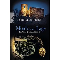 Mord in bester Lage / Wein-Krimi Bd.2. Michael Böckler  - Buch
