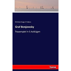 Graf Benjowsky. Christian August Vulpius  - Buch