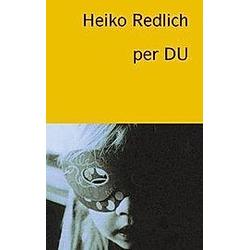 per DU. Heiko Redlich  - Buch