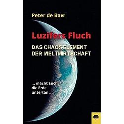 Luzifers Fluch. Peter de Baer  - Buch