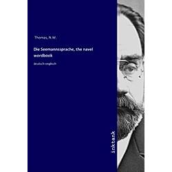 Die Seemannssprache  the navel wordbook. N. W. Thomas  - Buch