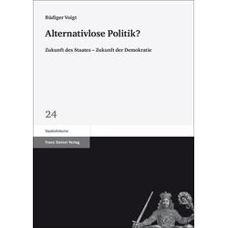 Alternativlose Politik? als Buch von Rüdiger Voigt