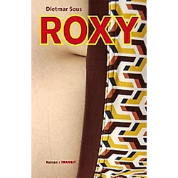 Roxy. Dietmar Sous  - Buch