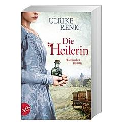 Die Heilerin. Ulrike Renk  - Buch