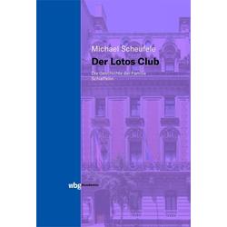 Der Lotos Club als Buch von Michael Scheufele