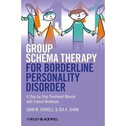 Group Schema Therapy for Borderline Personality Disorder: eBook von Joan M. Farrell/ Ida A. Shaw