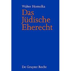 Das jüdische Eherecht. Walter Homolka  - Buch