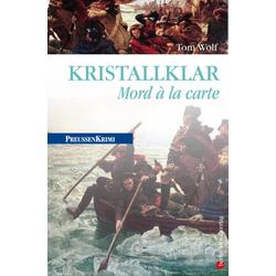 Kristallklar - Mord á la carte: eBook von Tom Wolf