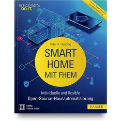 Smart Home mit FHEM als Buch von Peter A. Henning