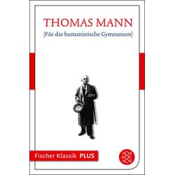 Für das humanistische Gymnasium: eBook von Thomas Mann