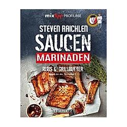 Saucen  Rubs  Marinaden & Grillbutter. Steven Raichlen  - Buch
