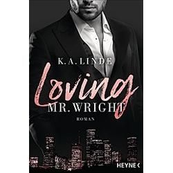 Loving Mr. Wright / Wright Bd.2. K. A. Linde  - Buch