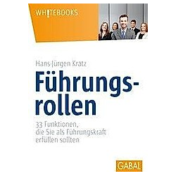 Führungsrollen. Hans-Jürgen Kratz  - Buch