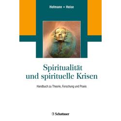 Spiritualität und spirituelle Krisen: eBook von