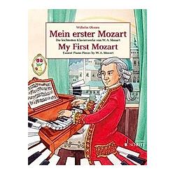 Mein erster Mozart  Klavier / My First Mozert  piano. Wolfgang Amadeus Mozart  - Buch
